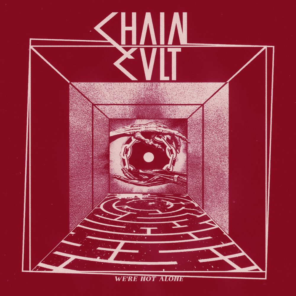 """Portada del 7"""" We're Not Alone (La Vida Es Un Mus, 2021) de Chain Cult"""