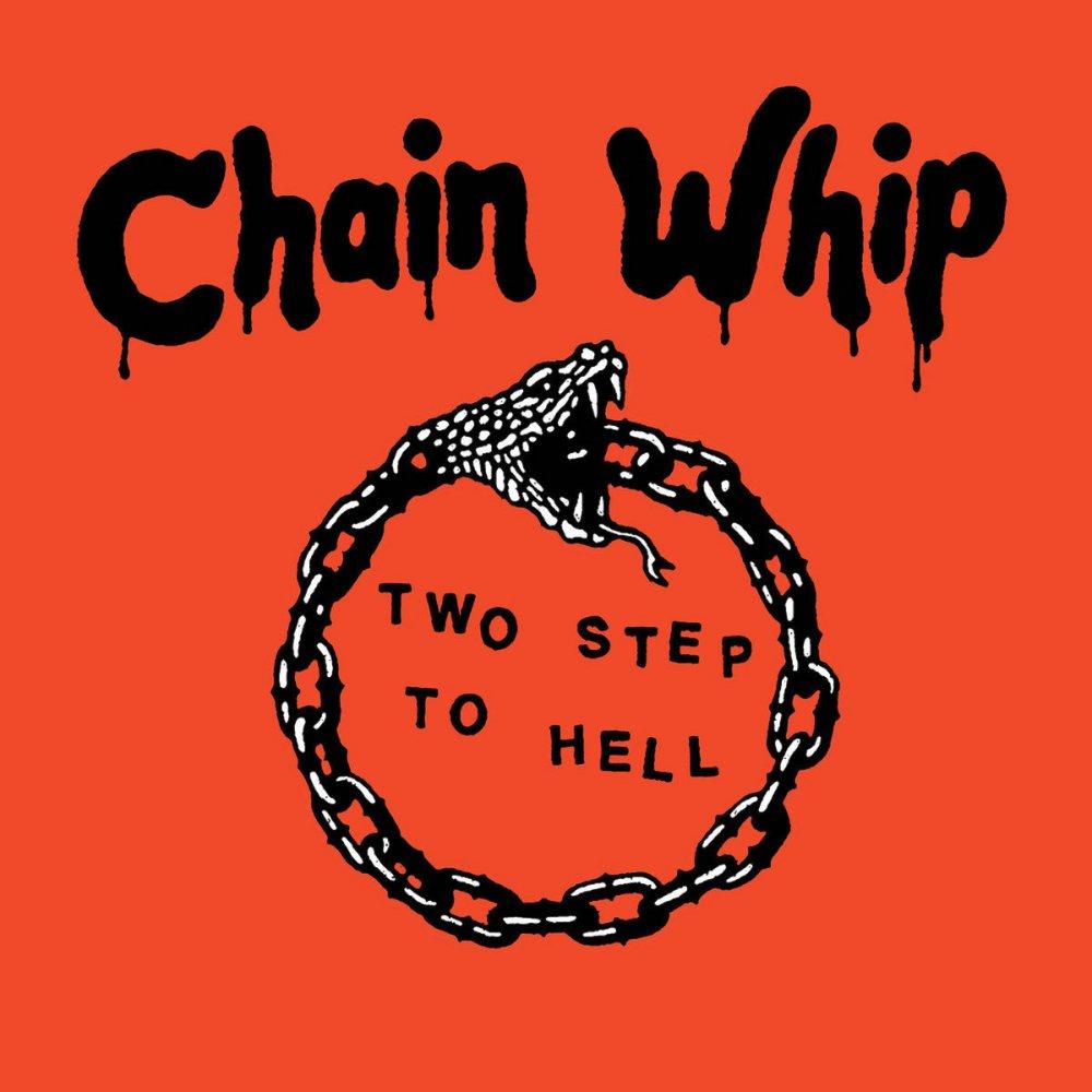 "Portada de 'Two Steps To Hell"" de Chain Whip (Drunken Sailor Records / Neon Taste Records, 2021)"