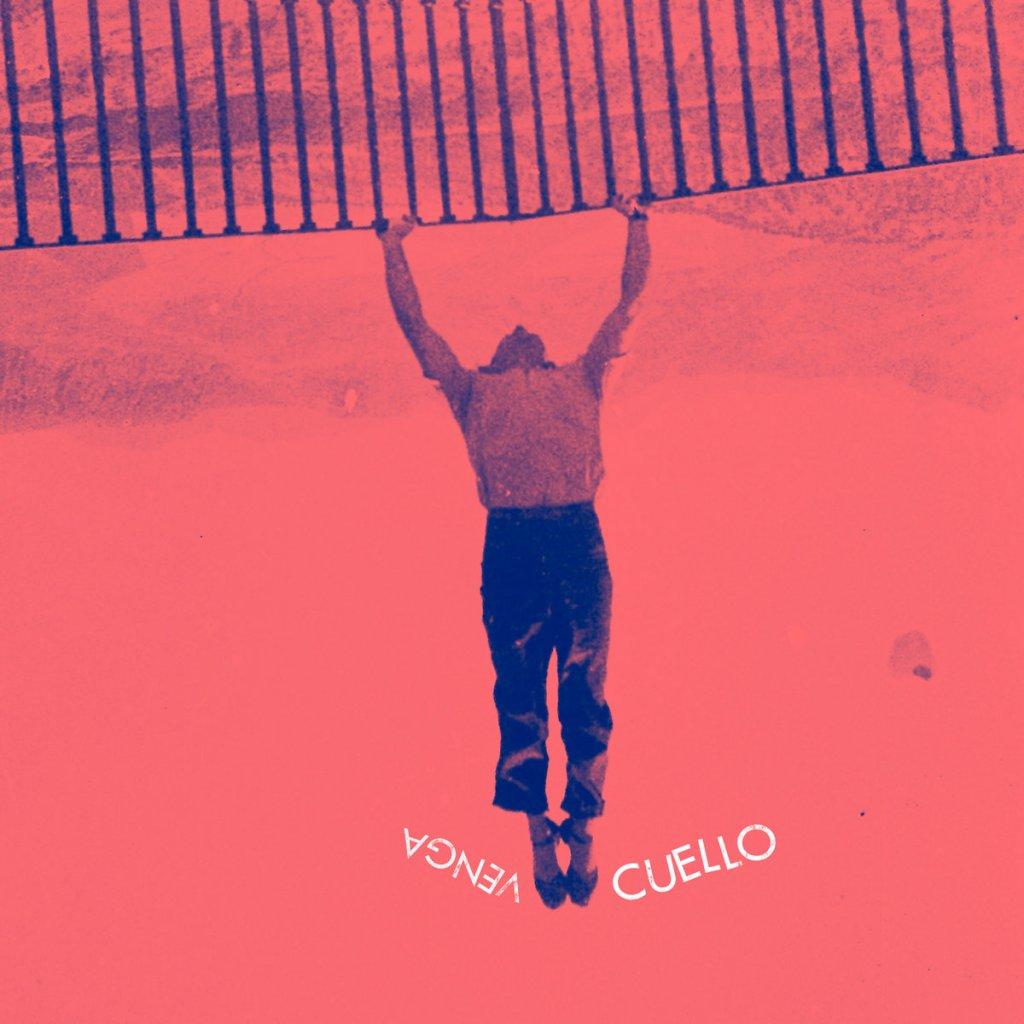 Portada del disco 'Venga' de Cuello, que será editado en septiembre de 2021 por Flexidiscos, Peroquébien y Osadía Ediciones