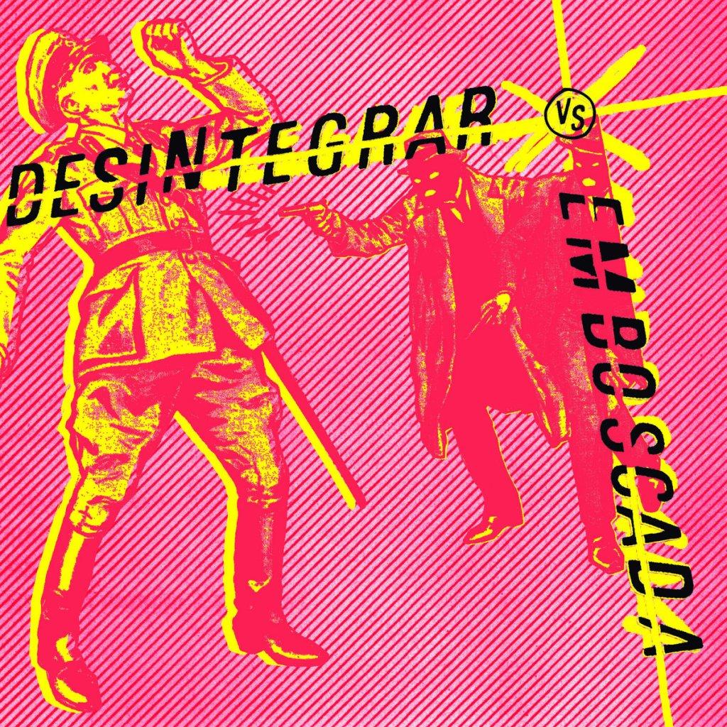 Portada del disco compartido entre Desintegrar y Emboscada (2021)Portada del disco compartido entre Desintegrar y Emboscada (2021)