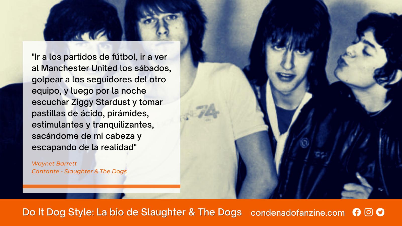 Artículo con la biografía de Slaughter & The Dogs (1976-1980) de Condenado Fanzine