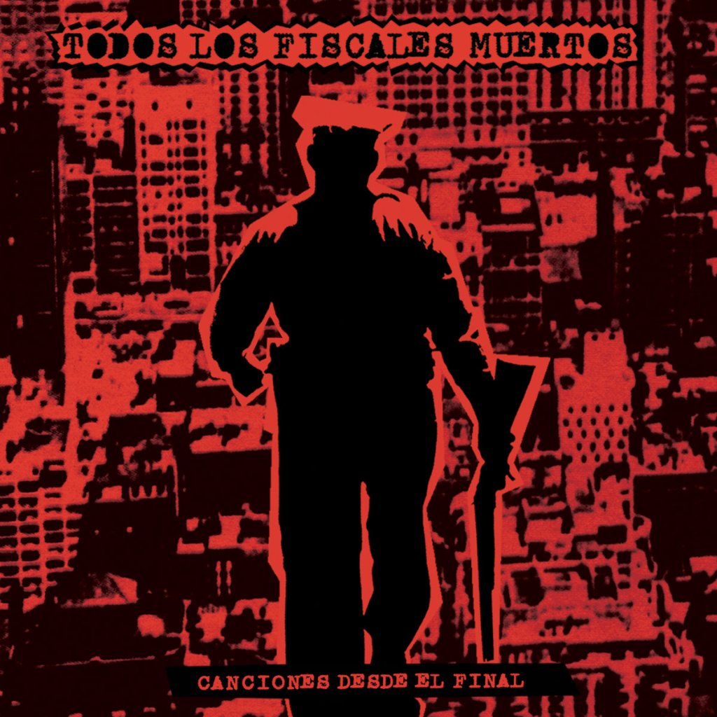 Portada del disco 'Canciones Desde El Final' (2021) de Todos Los Fiscales Muertos