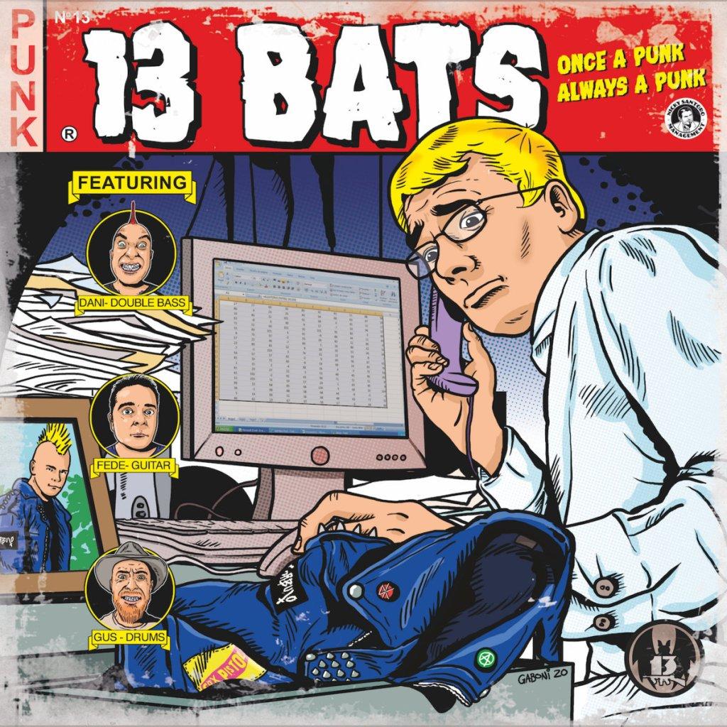 Portada de 'Once a punk always a punk' de 13 Bats (2021)