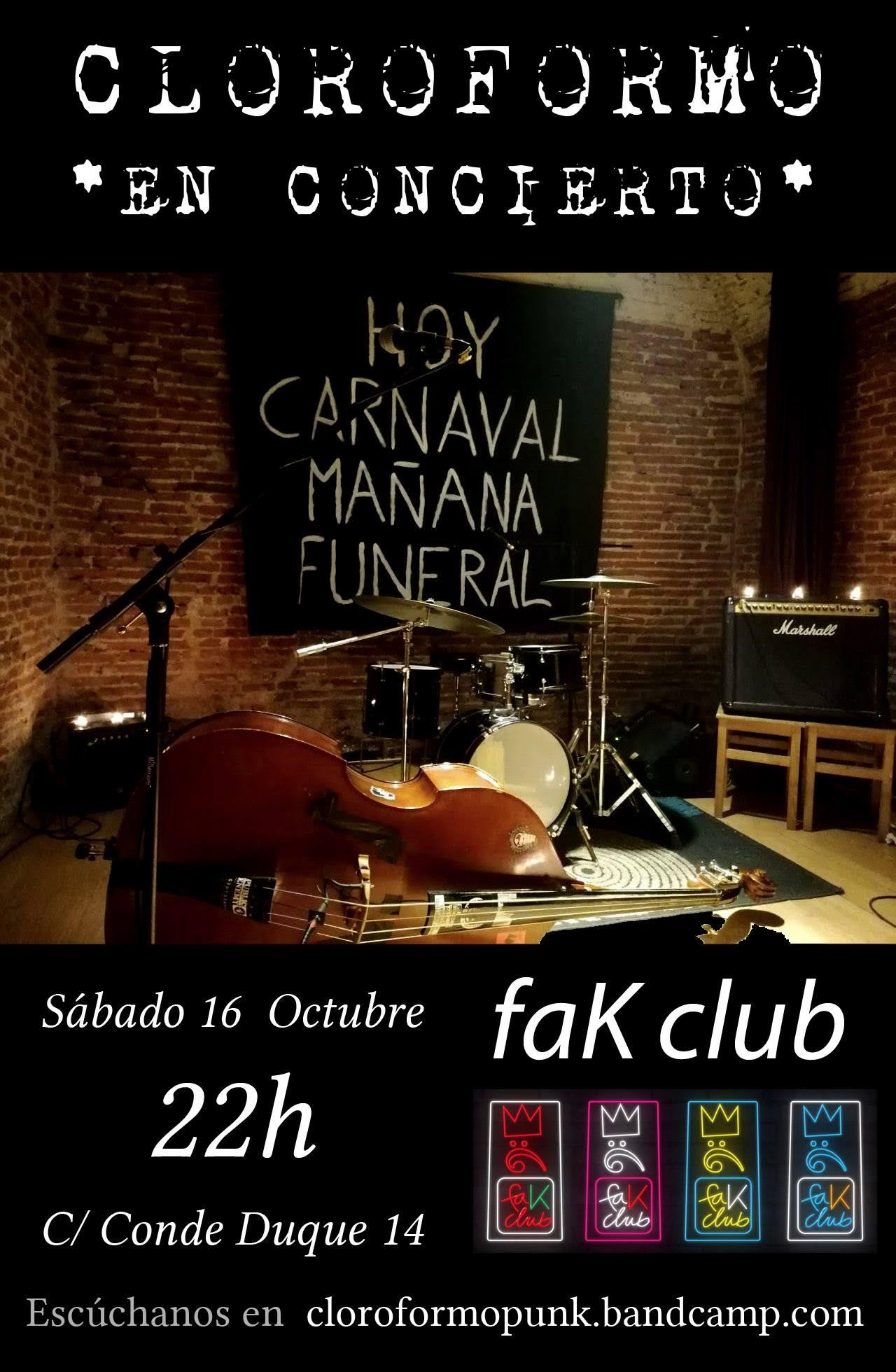 Cartel del concierto de Cloroformo @ Fak Club (Madrid)