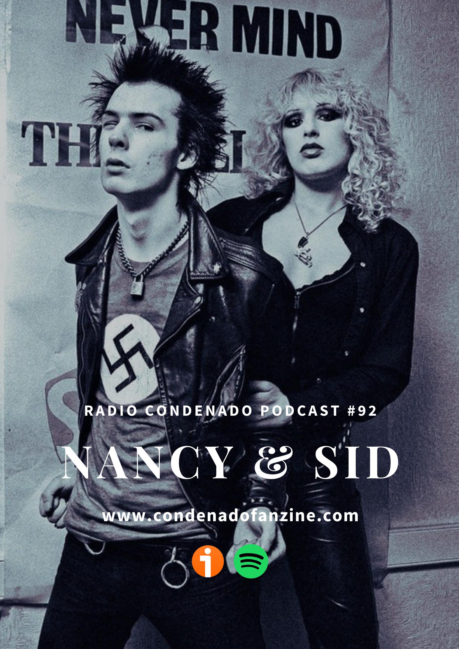 Cartel de Radio Condenado Podcast #92 | Nancy & Sid