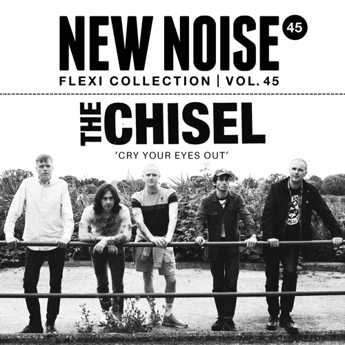 Flexi 'Cry Your Eyes Out' de The Chisel (2021)